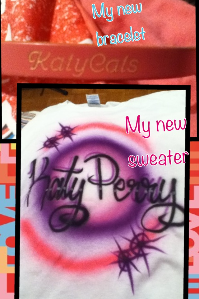 @katyperry My new bracelet and my new sweater !!!! :D