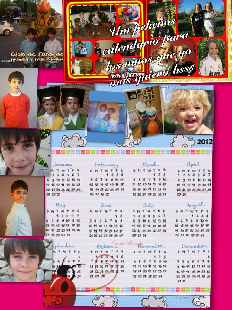 calendario dedicado a los nios que yo mas quiero bsss a todos los que salen y a las mamas tambin Bs. Isabel