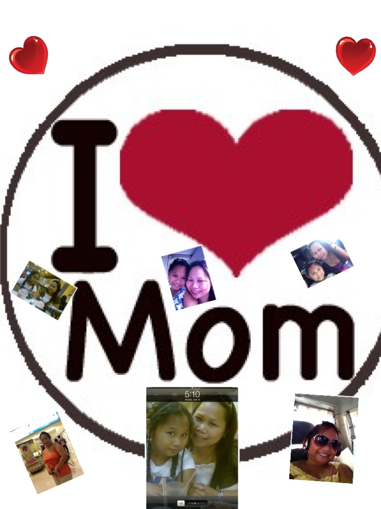 I Love My Mother =)
