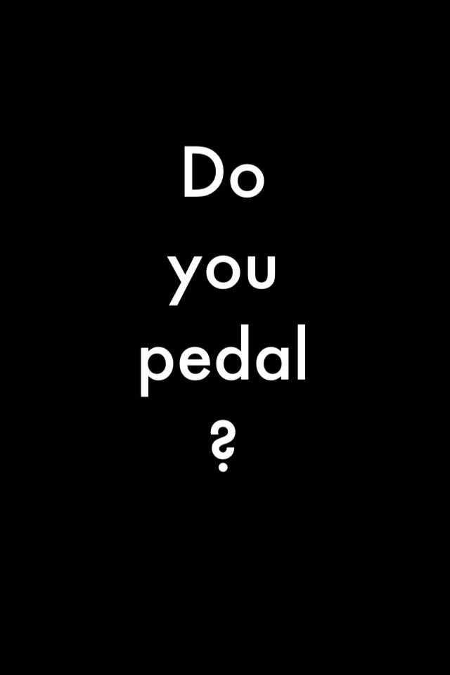 Do you pedal? @TomTheWanted