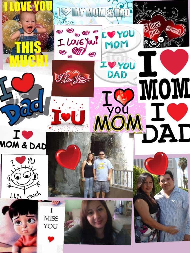 I ❤ you mom and dad!