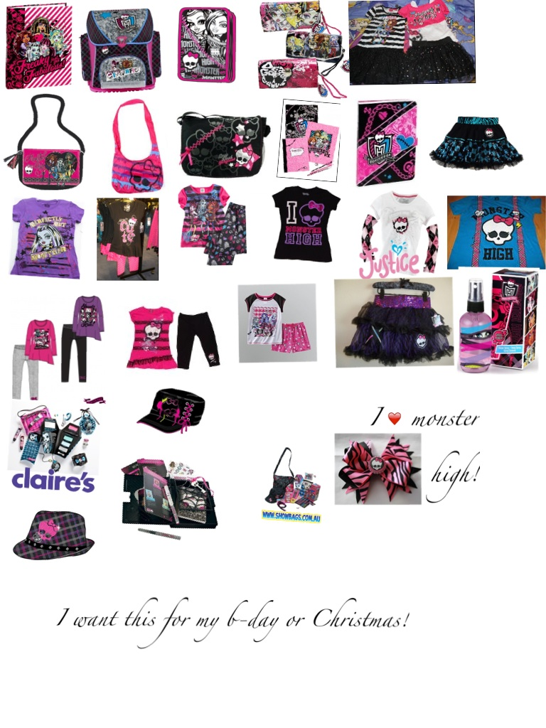 I love Monster High so much they look so cool I want all monster high things for b-day and for christmas!