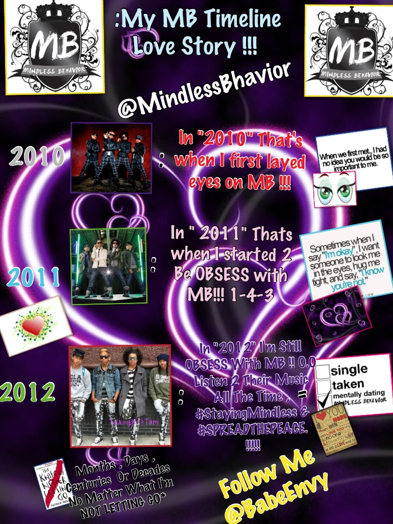 This Is My MB Love Story Timeline I Wanted @Mindlessbhavior 2 See This & I Hope U Like & Enjoy This RT !!!!