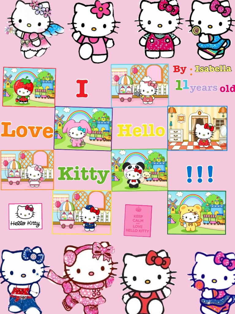i Love hello kitty i did a collage ok hello kitty!!